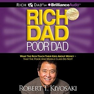 Rich Dad Poor Dad By Robert Kiypsaki